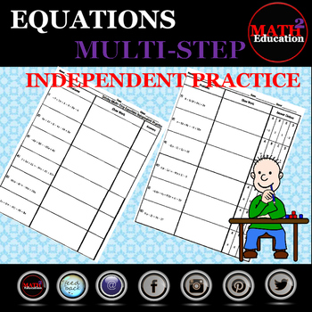 Solving Multi Step Equations Independent Practice