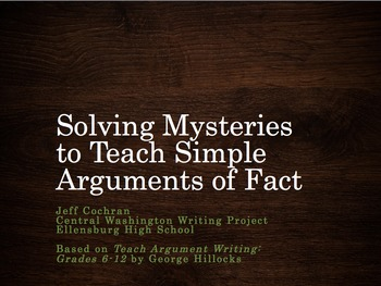 Solving Mysteries to Teach Argument of Fact