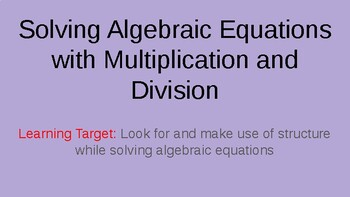 Solving One Step Equations: Multiplication and Division Po