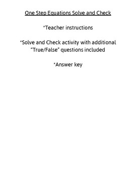 Solving One-Step Equations Solve and Check