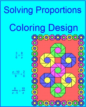 Solving Proportions - Coloring Activity # 1