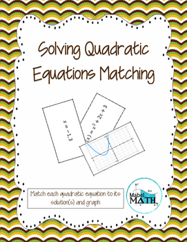 Solving Quadratic Equations Matching