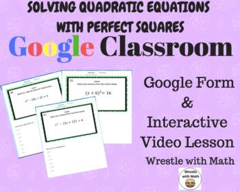 Solving Quadratic Equations with Perfect Squares (Google F