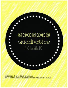 Solving Quadratic Functions Foldable