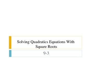 Solving Quadratics Algebraically