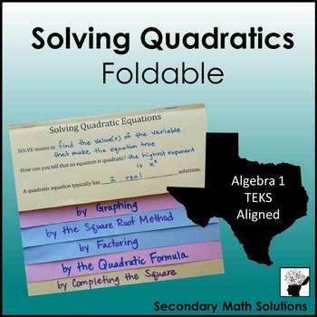 Solving Quadratics Foldable (5 Methods)