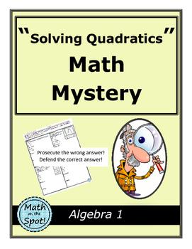 Solving Quadratics Mystery
