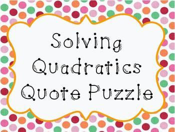 Solving Quadratics Quote Puzzle