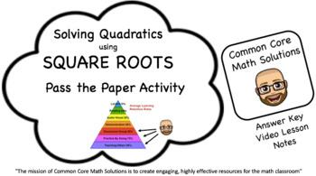 Solving Quadratics with Square Roots – (Cooperative Learni