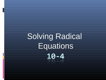 Solving Radical Equations - Algebra I