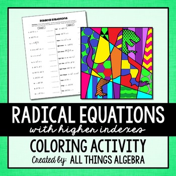 Radical Equations (with higher indexes) Coloring Activity