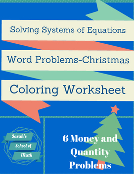 Solving Systems of Equations Christmas Coloring WS: Money/