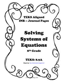 Solving Systems of Equations INB TEKS 8.9A