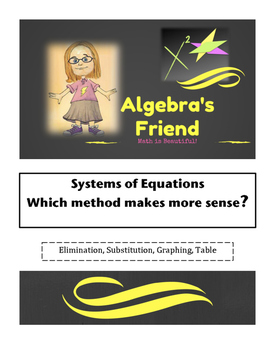 Solving Systems of Equations: Which Method Makes More Sense