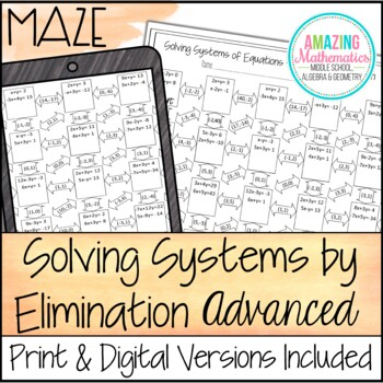 Systems of Equations Maze - Advanced Elimination