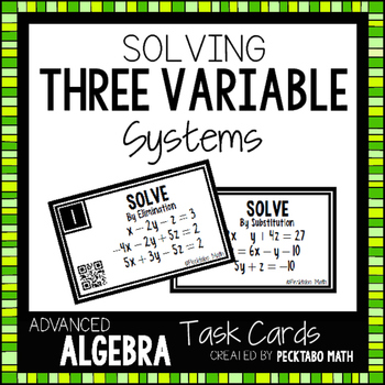 Solving Three Variable Systems of Equations 16 Task Cards