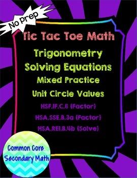 Solving Trig Equations Mixed Methods Unit Circle  T3 Tic T