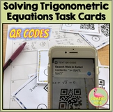 PreCalculus Solving Trigonometric Equations Task Cards QR Codes