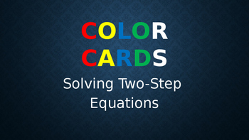 Solving Two-Step Equations Color Cards