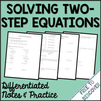Solving Two-Step Equations Differentiated Notes and Practice
