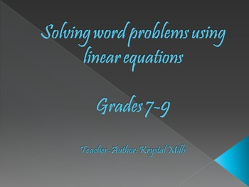 Solving Word Problems Using Linear Equations (Math PowerPo