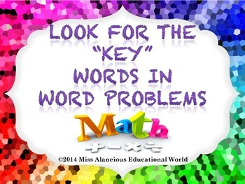 """Solving Word Problems in Math: Using the """"Key"""" Words to Fi"""