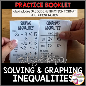 Solving and Graphing Inequalities Student Notes and Practice