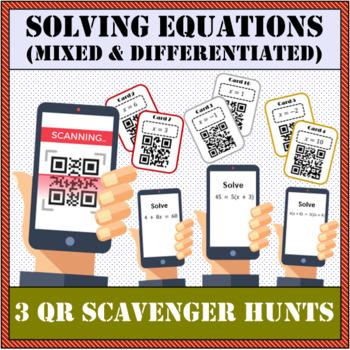 Solving equations - 3 differentiated packs QR scavenger hunt
