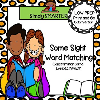 Some Sight Word Matching:  LOW PREP Sight Word Concentration Game