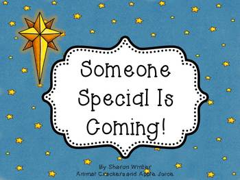 Someone Special Is Coming: A Christmas Story for Non-Secul