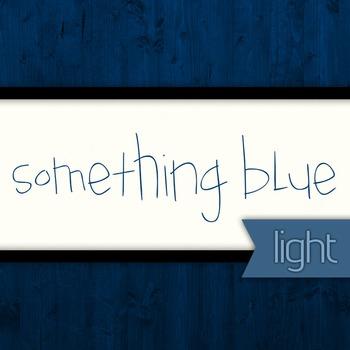 Something Blue Light Font for Commercial Use