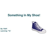 """""""Something in My Shoe"""":  Introducing """"Ta"""" for Kinder and 1"""