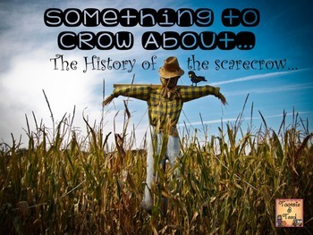 Something to Crow About...The History of the Scarecrow