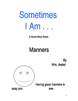Sometimes- Manners