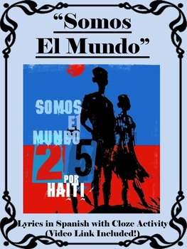 Somos El Mundo Spanish Song with Lyrics and Cloze Activity