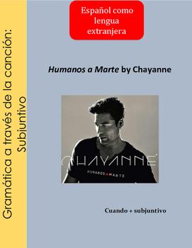 Song/Cancion Subjuntivo/ Humanos a Marte/