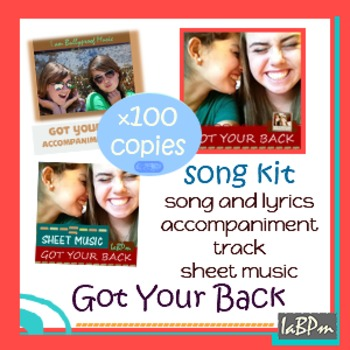 Got Your Back loyalty in friendship Song Kit -100 copy lic