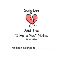 Song Lee and I Hate You Notes Suzy Kline Reading Comprehen