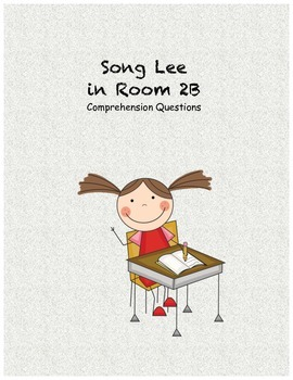 Song Lee in Room 2B comprehension questions