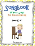 Songbook of Hello Songs For The Classroom