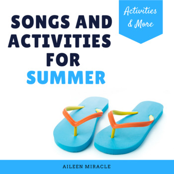 Songs and Activities for Summer