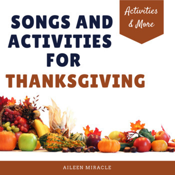 Songs and Activities for Thanksgiving