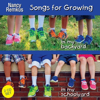 """""""Songs for Growing""""-""""In My Backyard"""" and """"In My Schoolyard"""