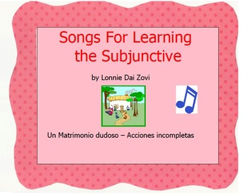 "Songs for Learning the Subjunctive – ""El matrimonio.."" (in"