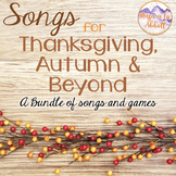 Songs for Thanksgiving, Autumn and Beyond {Songs, PDFs & A