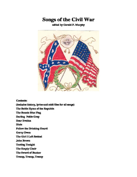 Songs of the Civil War - Including Midi Files!