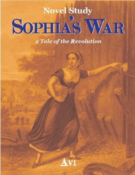 Sophia's War Novel Study and Complete Lessons