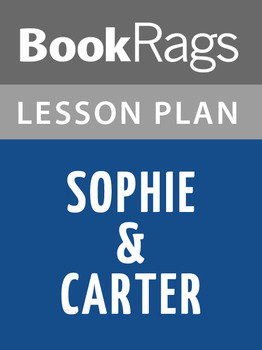 Sophie & Carter Lesson Plans