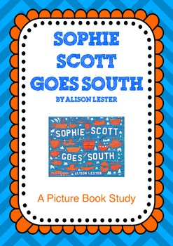 Sophie Scott goes South - A Book Study
