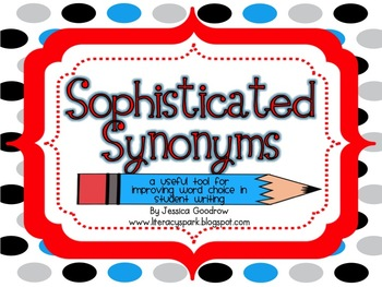 Sophisticated Synonyms - A tool for improving word choice